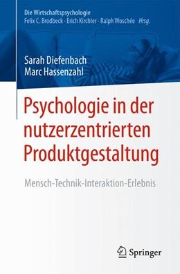 Abbildung von Diefenbach / Hassenzahl | Psychologie in der nutzerzentrierten Produktgestaltung | 1. Auflage | 2017 | beck-shop.de
