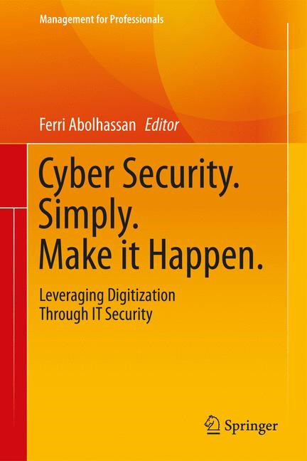 Corporate Security. Simply. Make it Happen | Abolhassan, 2017 | Buch (Cover)