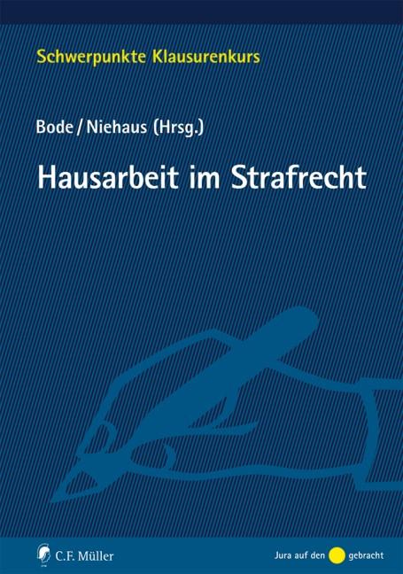 Hausarbeit im Strafrecht | Bode / Niehaus, 2016 | Buch (Cover)