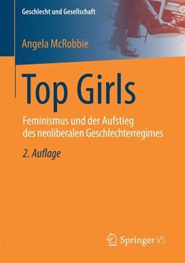 Abbildung von McRobbie | Top Girls | 2. Auflage 2016 | 2016 | Feminismus und der Aufstieg de...