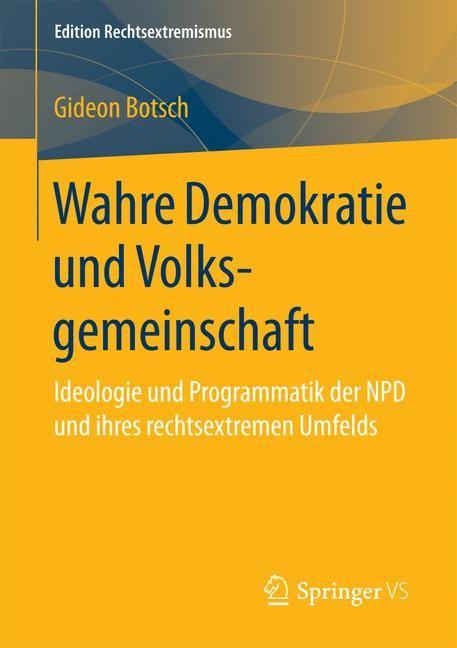 Wahre Demokratie und Volksgemeinschaft | Botsch, 2016 | Buch (Cover)