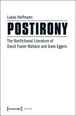 Abbildung von Hoffmann | Postirony | 2016 | The Nonfictional Literature of...
