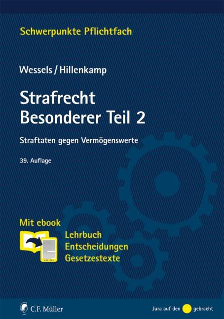 Strafrecht Besonderer Teil 2 | Wessels / Hillenkamp | 39., neu bearbeitete Auflage, 2016 | Buch (Cover)