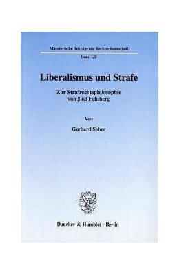 Abbildung von Seher | Liberalismus und Strafe. | 2000 | Zur Strafrechtsphilosophie von... | 135