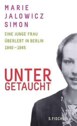 Abbildung von Jalowicz Simon   Untergetaucht   1. Auflage   2014   beck-shop.de
