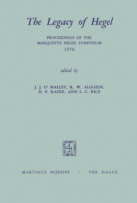 Abbildung von O'Malley / Algozin / Kainz / Rice | The Legacy of Hegel | 1973