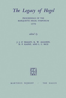 Abbildung von O'Malley / Algozin / Kainz / Rice | The Legacy of Hegel | 1973 | Proceedings of the Marquette H...