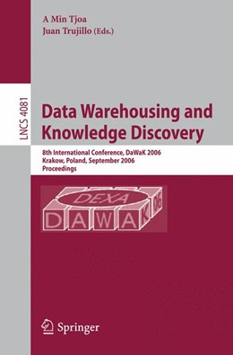 Abbildung von Min Tjoa | Data Warehousing and Knowledge Discovery | 2006 | 8th International Conference, ...