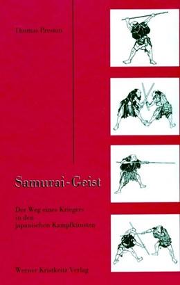 Abbildung von Preston | Samurai - Geist | Verb. u. überarb. A | 1999 | Der Weg eines Kriegers in den ...