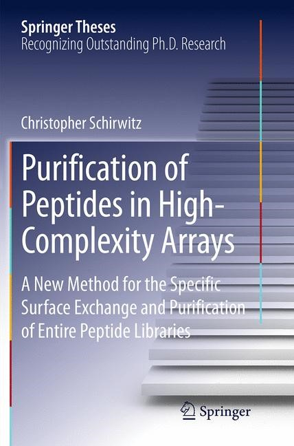 Abbildung von Schirwitz | Purification of Peptides in High-Complexity Arrays | Softcover reprint of the original 1st ed. 2013 | 2016