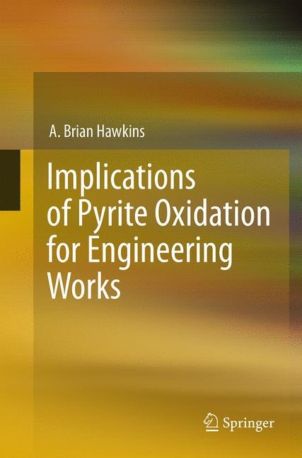 Abbildung von Hawkins | Implications of Pyrite Oxidation for Engineering Works | Softcover reprint of the original 1st ed. 2014 | 2016
