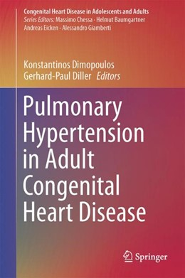 Abbildung von Dimopoulos / Diller | Pulmonary Hypertension in Adult Congenital Heart Disease | 1st ed. 2017 | 2017
