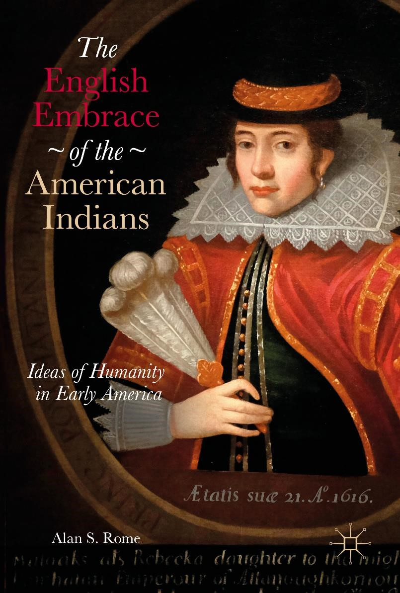 Abbildung von Rome | The English Embrace of the American Indians | 1st ed. 2017 | 2016