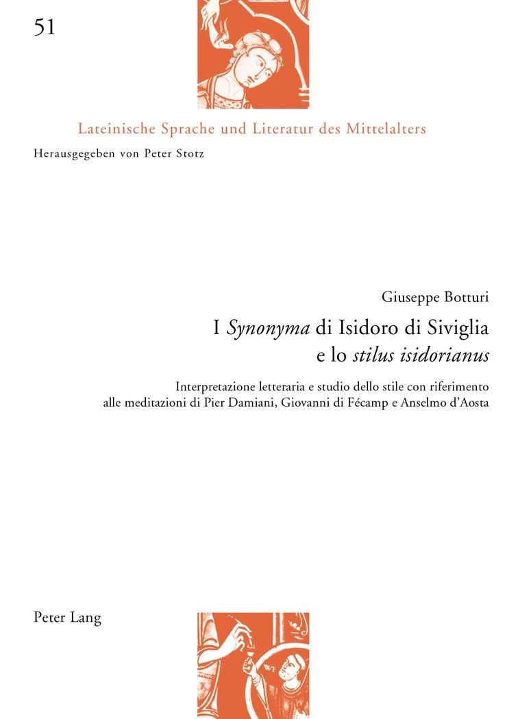 I «Synonyma» di Isidoro di Siviglia e lo «stilus isidorianus» | Botturi, 2017 | Buch (Cover)