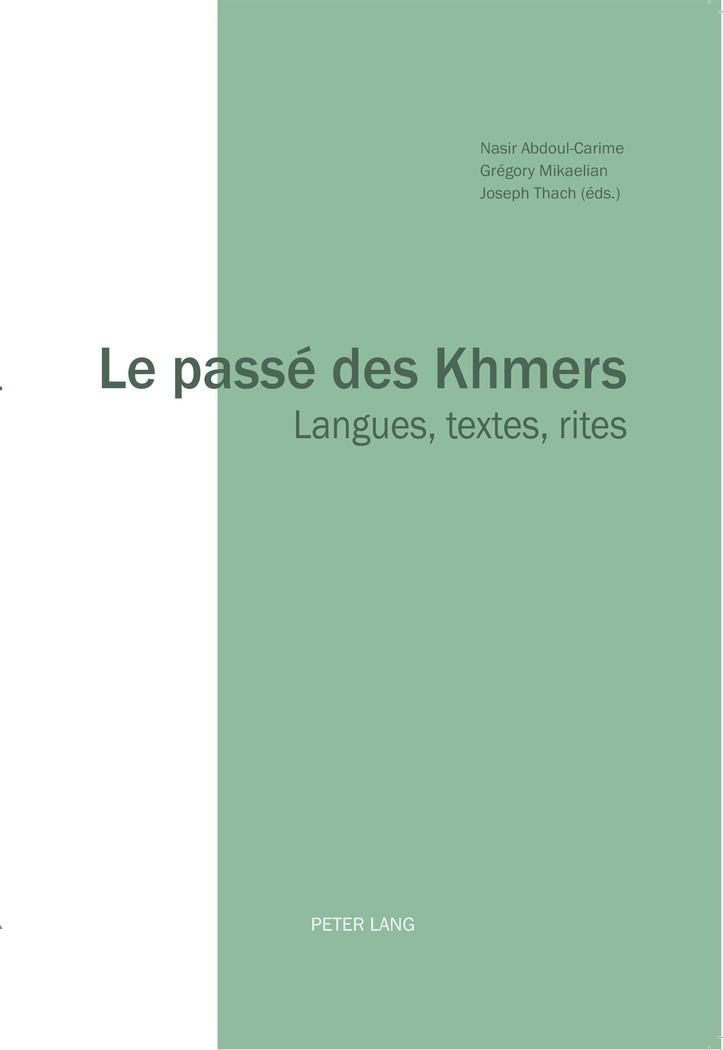Le passé des Khmers | Abdoul-Carime / Mikaelian / Thach, 2016 | Buch (Cover)