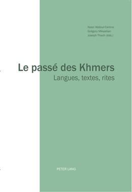 Abbildung von Abdoul-Carime / Mikaelian | Le passé des Khmers | 1. Auflage | 2016 | beck-shop.de