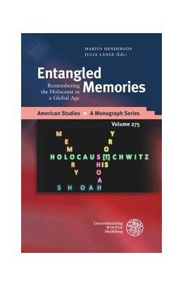 Abbildung von Henderson / Lange | Entangled Memories | 1. Auflage | 2017 | beck-shop.de