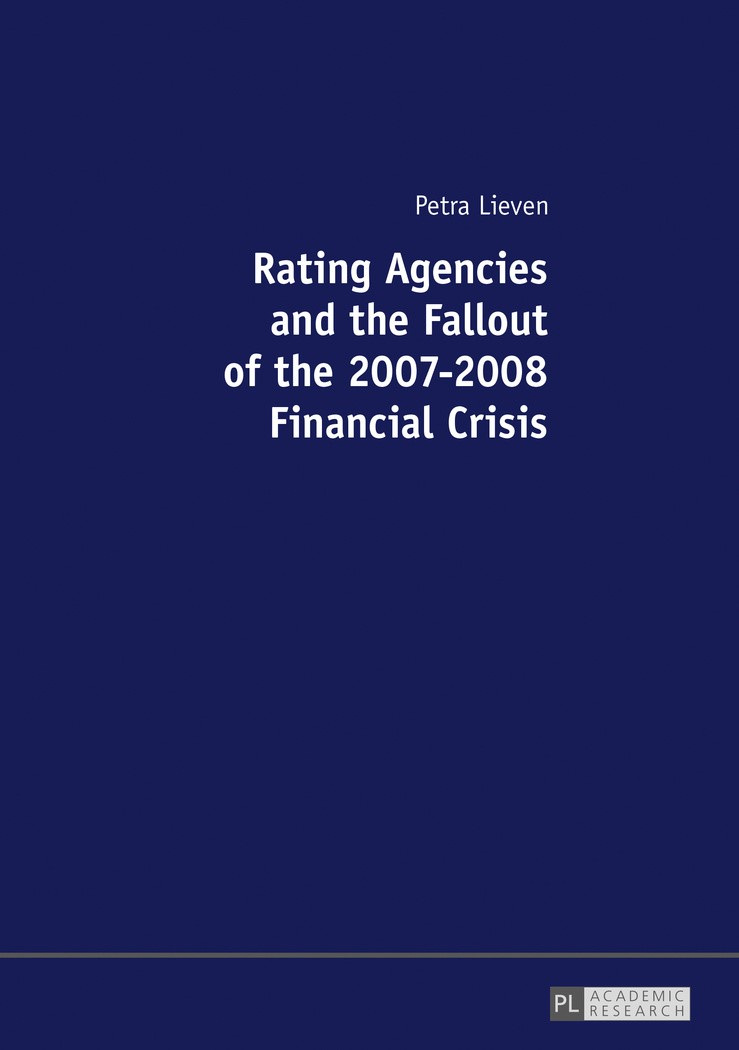 Rating Agencies and the Fallout of the 2007-2008 Financial Crisis | Lieven, 2016 | Buch (Cover)