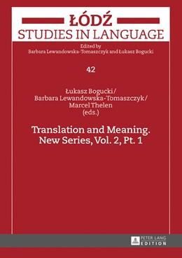 Abbildung von Bogucki / Lewandowska-Tomaszczyk / Thelen | Translation and Meaning. New Series, Vol. 2, Pt. 1 | 2016
