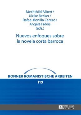 Abbildung von Albert / Becker / Bonilla Cerezo / Fabris   Nuevos enfoques sobre la novela corta barroca   2016
