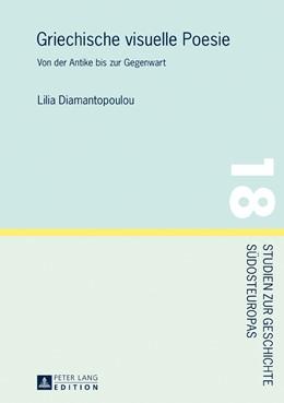 Abbildung von Diamantopoulou | Griechische visuelle Poesie | 1. Auflage | 2016 | beck-shop.de
