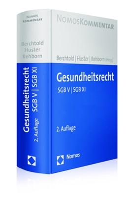 Abbildung von Berchtold / Huster / Rehborn (Hrsg.) | Gesundheitsrecht | 2. Auflage | 2018 | SGB V | SGB XI