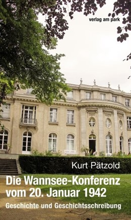 Abbildung von Pätzold | Die Wannsee-Konferenz vom 20. Januar 1942 | 1. Auflage | 2016 | beck-shop.de