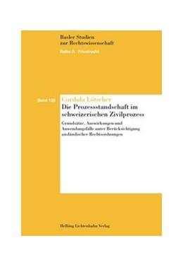 Abbildung von Lötscher | Die Prozessstandschaft im schweizerischen Zivilprozess | 2016