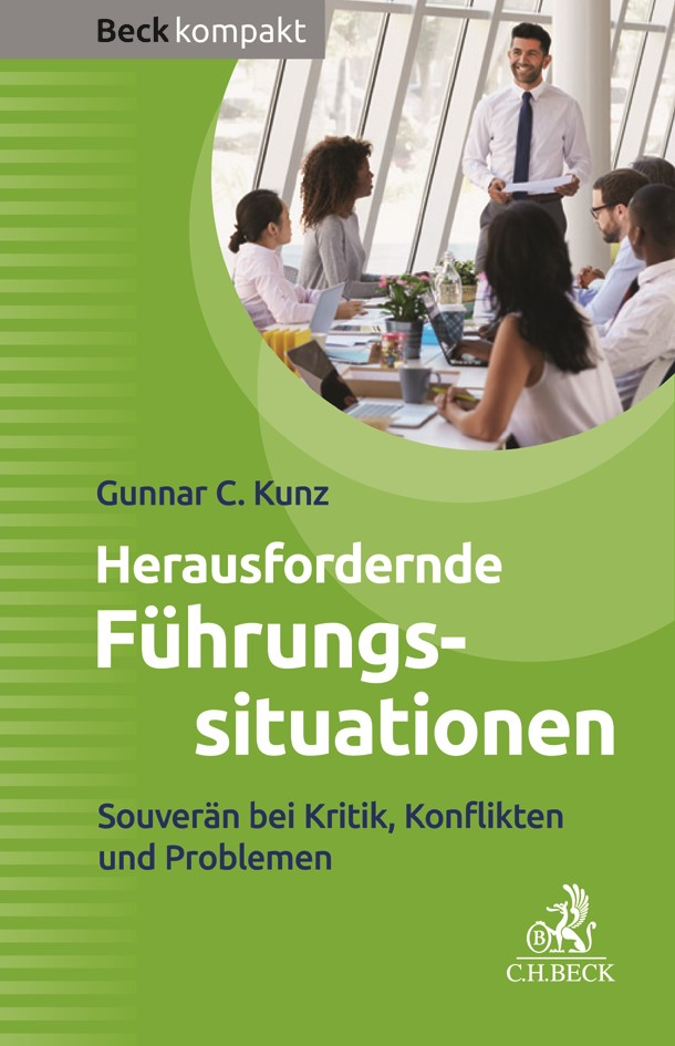 Herausfordernde Führungssituationen | Kunz, 2017 | Buch (Cover)