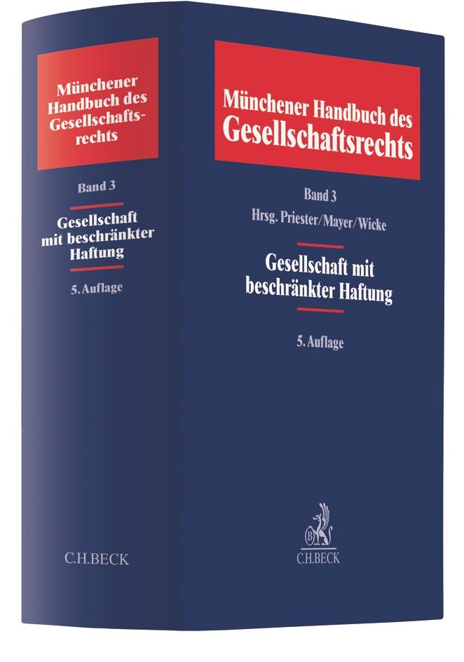 Münchener Handbuch des Gesellschaftsrechts, Band 3: Gesellschaft mit beschränkter Haftung | 5., neubearbeitete Auflage, 2018 | Buch (Cover)
