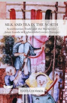 Abbildung von Hodacs   Silk and Tea in the North   1st ed. 2016   2016