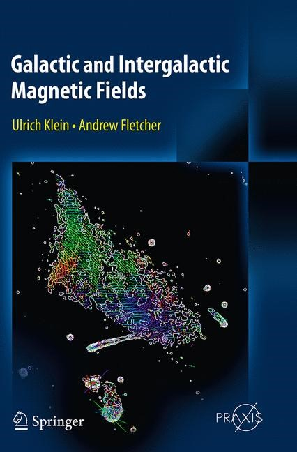 Abbildung von Klein / Fletcher | Galactic and Intergalactic Magnetic Fields | Softcover reprint of the original 1st ed. 2015 | 2016