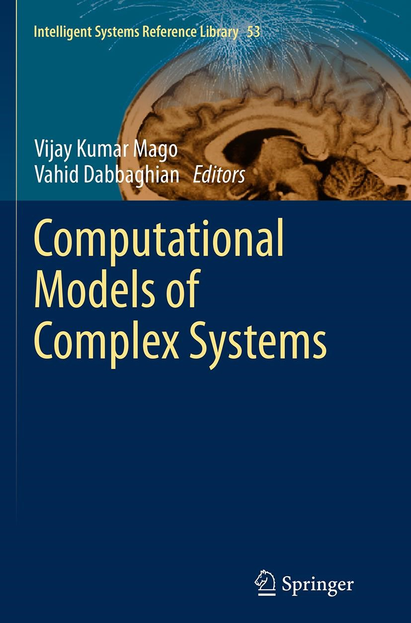 Abbildung von Mago / Dabbaghian | Computational Models of Complex Systems | Softcover reprint of the original 1st ed. 2014 | 2016