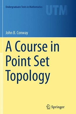 Abbildung von Conway | A Course in Point Set Topology | Softcover reprint of the original 1st ed. 2014 | 2016