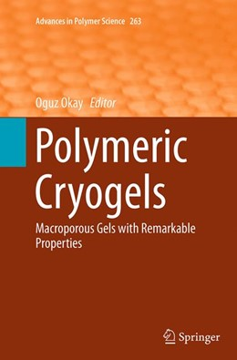 Abbildung von Okay | Polymeric Cryogels | Softcover reprint of the original 1st ed. 2014 | 2016 | Macroporous Gels with Remarkab... | 263