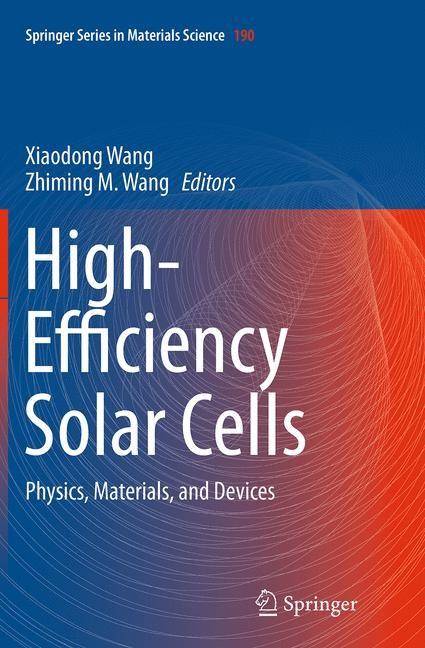 Abbildung von Wang   High-Efficiency Solar Cells   Softcover reprint of the original 1st ed. 2014   2016