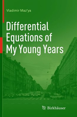 Abbildung von Maz'ya | Differential Equations of My Young Years | Softcover reprint of the original 1st ed. 2014 | 2016
