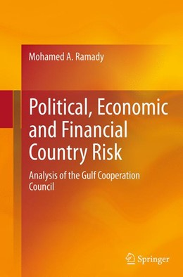 Abbildung von Ramady   Political, Economic and Financial Country Risk   Softcover reprint of the original 1st ed. 2014   2016   Analysis of the Gulf Cooperati...