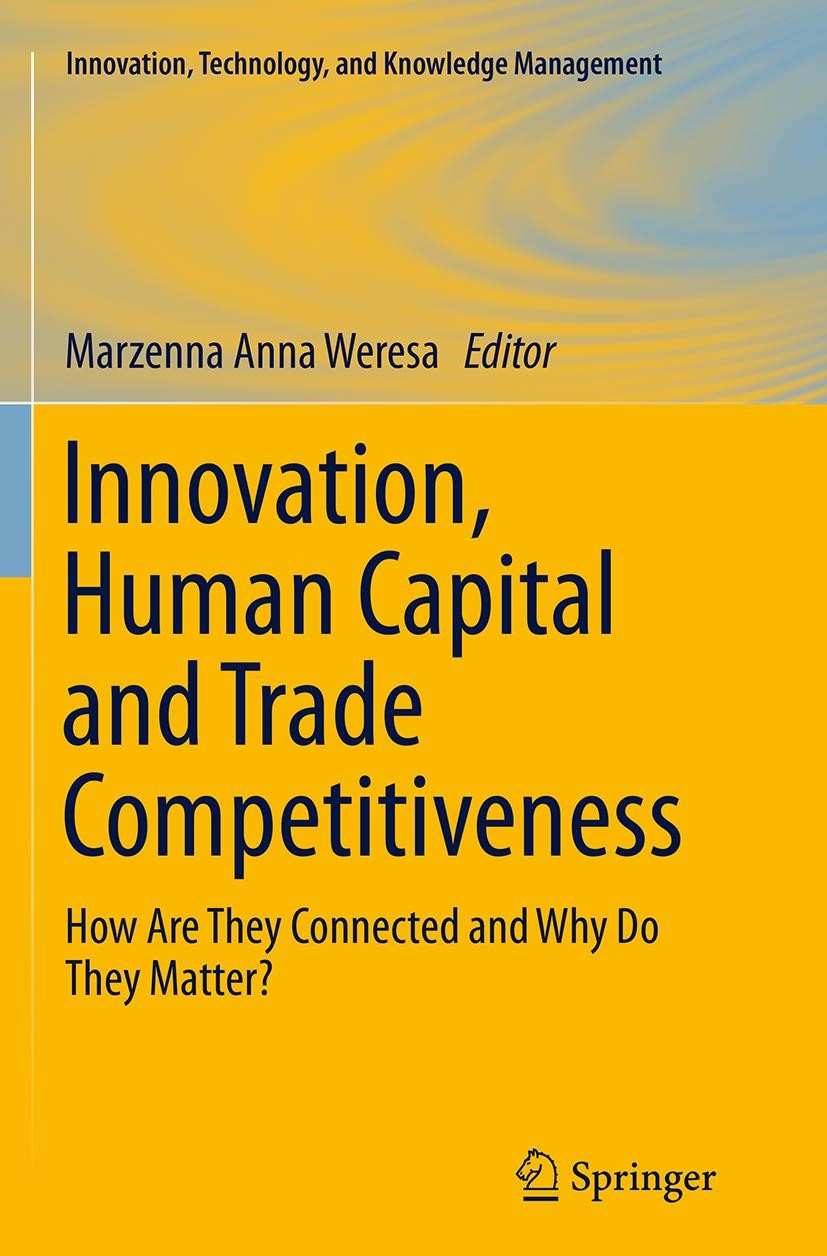 Abbildung von Weresa   Innovation, Human Capital and Trade Competitiveness   Softcover reprint of the original 1st ed. 2014   2016