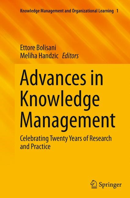 Abbildung von Bolisani / Handzic | Advances in Knowledge Management | Softcover reprint of the original 1st ed. 2015 | 2016