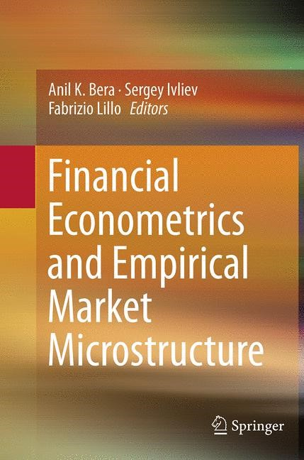 Abbildung von Bera / Ivliev / Lillo | Financial Econometrics and Empirical Market Microstructure | Softcover reprint of the original 1st ed. 2015 | 2016