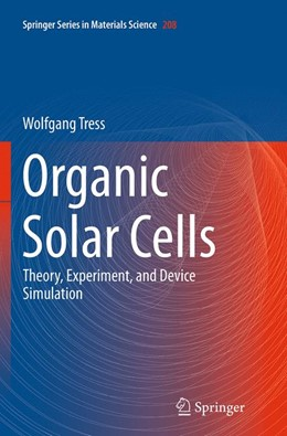Abbildung von Tress | Organic Solar Cells | Softcover reprint of the original 1st ed. 2014 | 2016 | Theory, Experiment, and Device... | 208
