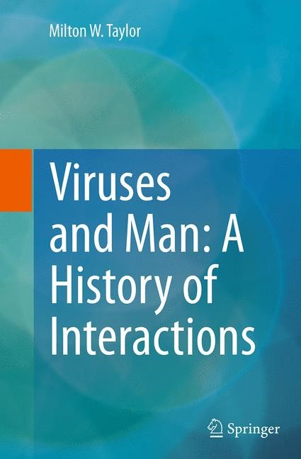 Abbildung von Taylor | Viruses and Man: A History of Interactions | Softcover reprint of the original 1st ed. 2014 | 2016