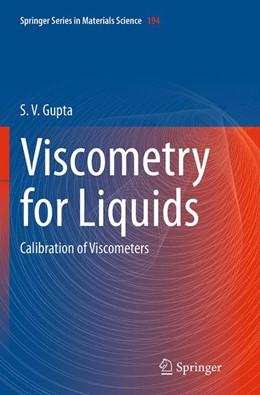 Abbildung von Gupta | Viscometry for Liquids | Softcover reprint of the original 1st ed. 2014 | 2016 | Calibration of Viscometers | 194