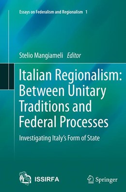 Abbildung von Mangiameli | Italian Regionalism: Between Unitary Traditions and Federal Processes | Softcover reprint of the original 1st ed. 2014 | 2016 | Investigating Italy's Form of ... | 1