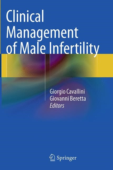 Abbildung von Cavallini / Beretta | Clinical Management of Male Infertility | Softcover reprint of the original 1st ed. 2015 | 2016