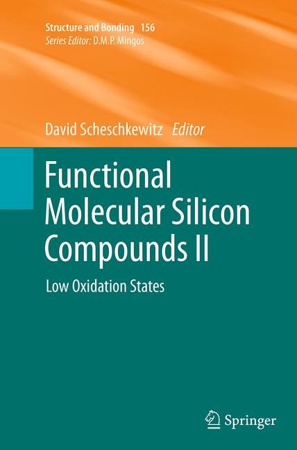 Abbildung von Scheschkewitz | Functional Molecular Silicon Compounds II | Softcover reprint of the original 1st ed. 2014 | 2016