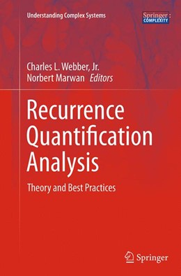 Abbildung von Webber, Jr. / Marwan | Recurrence Quantification Analysis | Softcover reprint of the original 1st ed. 2015 | 2016 | Theory and Best Practices