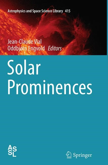 Abbildung von Vial / Engvold | Solar Prominences | Softcover reprint of the original 1st ed. 2015 | 2016
