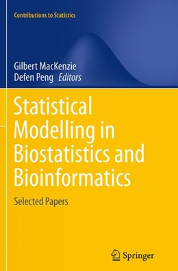 Abbildung von MacKenzie / Peng | Statistical Modelling in Biostatistics and Bioinformatics | Softcover reprint of the original 1st ed. 2014 | 2016 | Selected Papers
